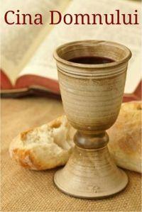 CINA DOMNULUI, CEL MAI PREŢIOS TIMP ÎN VIAŢA UNU CREŞTIN